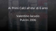 Gran gesto tecnico Valentino all'età di 6 Anni